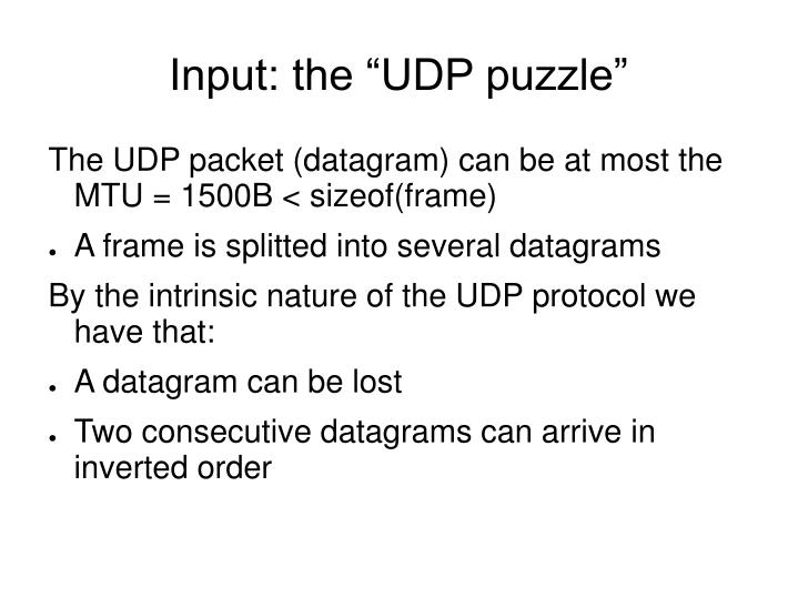 """Input: the """"UDP puzzle"""""""