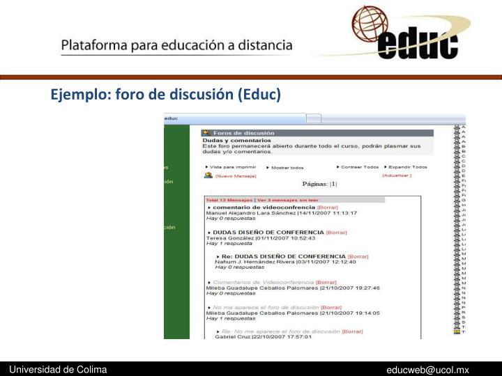 Ejemplo: foro de discusión (Educ)