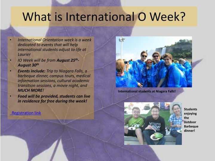 What is International O Week?