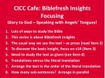 cicc cafe biblefresh insights focusing glory to god speaking with angels tongues