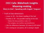 cicc cafe biblefresh insights meaning making glory to god speaking with angels tongues1