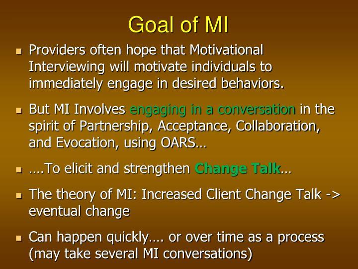 Goal of MI