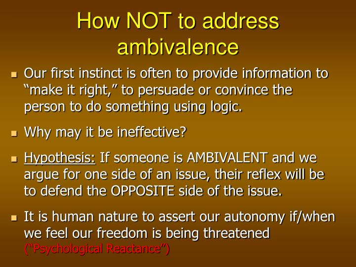 How NOT to address ambivalence