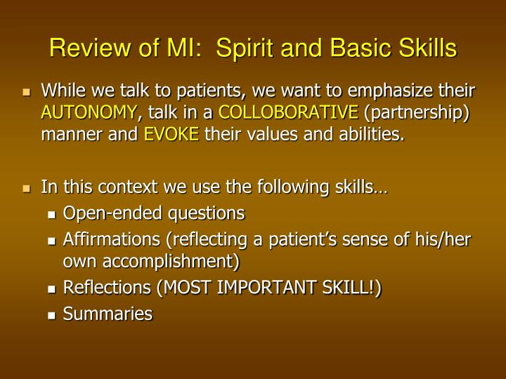 Review of MI:  Spirit and Basic Skills