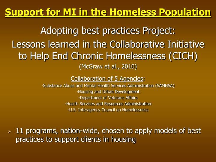 Support for MI in the Homeless Population