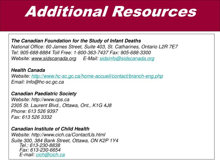 The Canadian Foundation for the Study of Infant Deaths