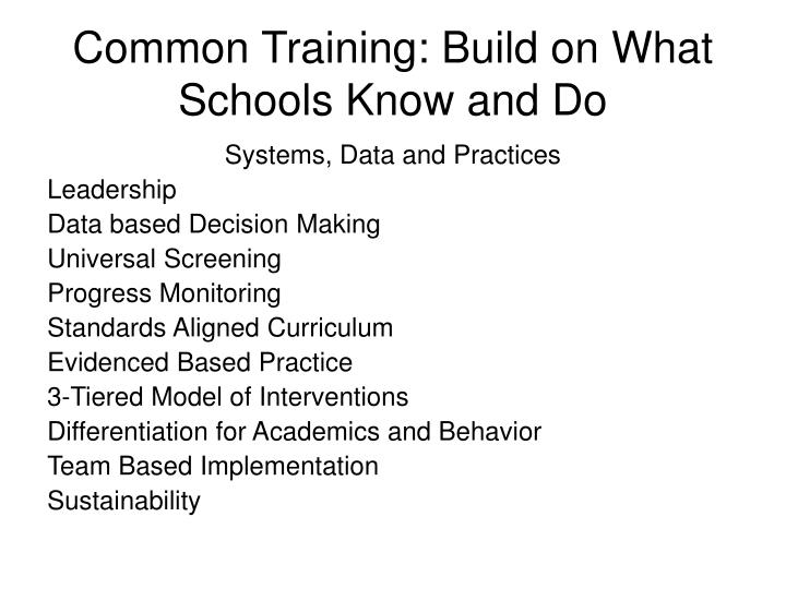 Common Training: Build on What Schools Know and Do