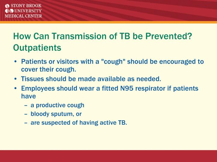 How Can Transmission of TB be Prevented?