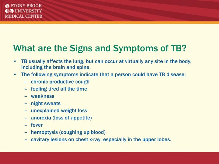 What are the Signs and Symptoms of TB?