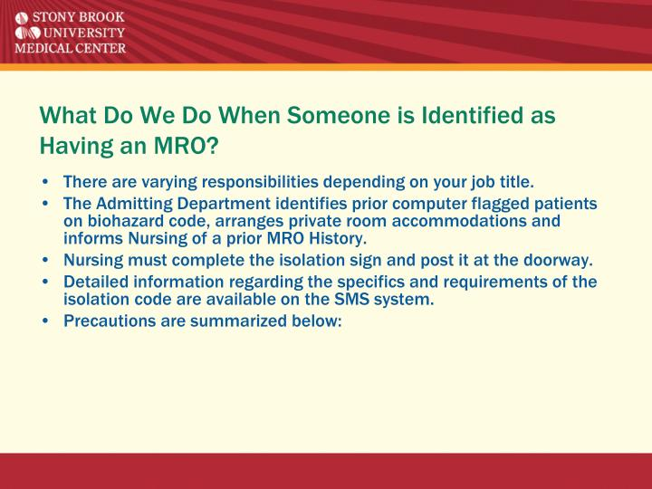 What Do We Do When Someone is Identified as Having an MRO?