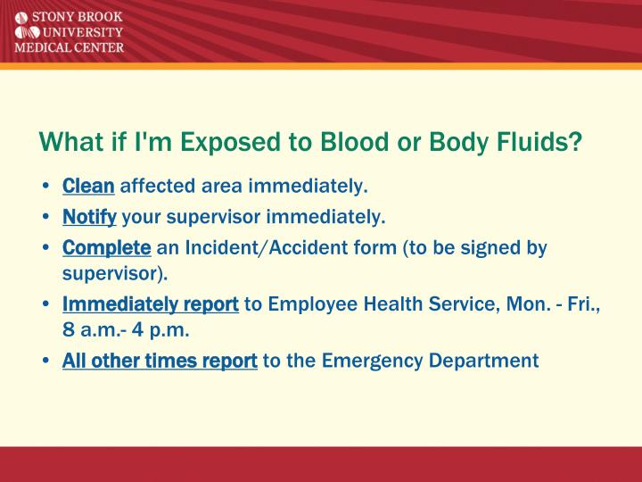 What if I'm Exposed to Blood or Body Fluids?
