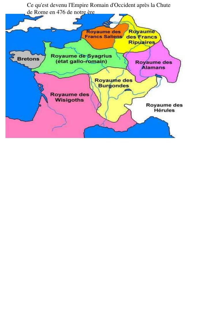 Ce qu'est devenu l'Empire Romain d'Occident après la Chute de Rome en 476 de notre ère