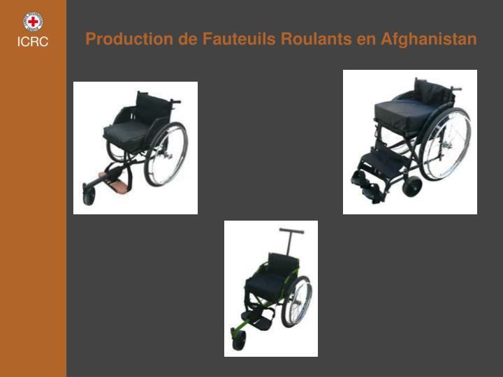 Production de Fauteuils Roulants en Afghanistan
