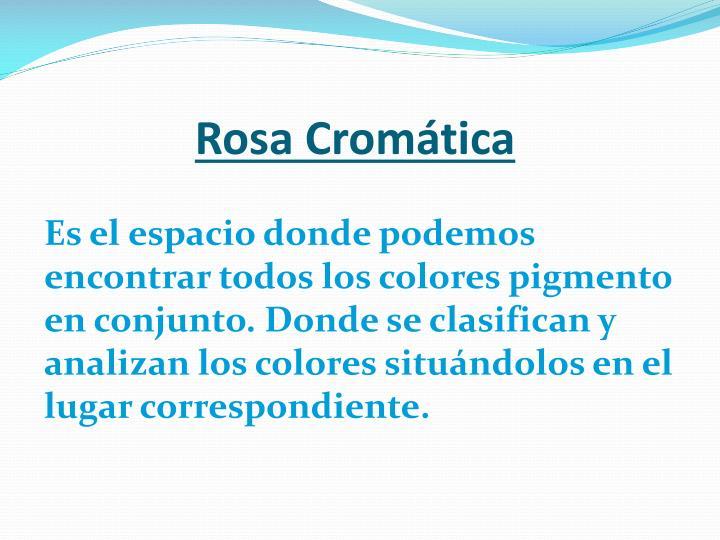 Rosa Cromática