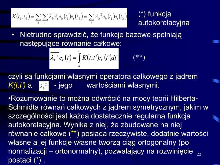 (*) funkcja autokorelacyjna