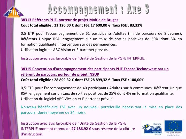 Accompagnement : Axe 3