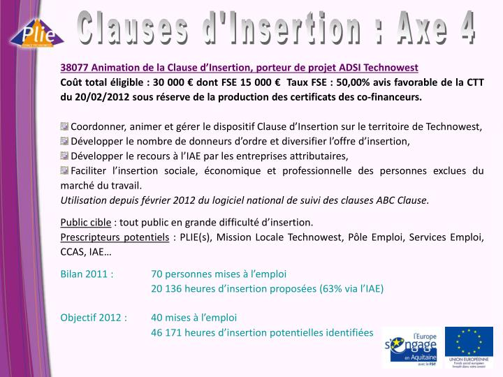 Clauses d'Insertion : Axe 4