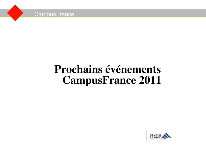 Prochains événements CampusFrance 2011