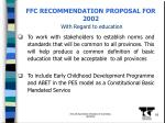 ffc recommendation proposal for 2002 with regard to education