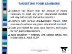 targeting poor learners
