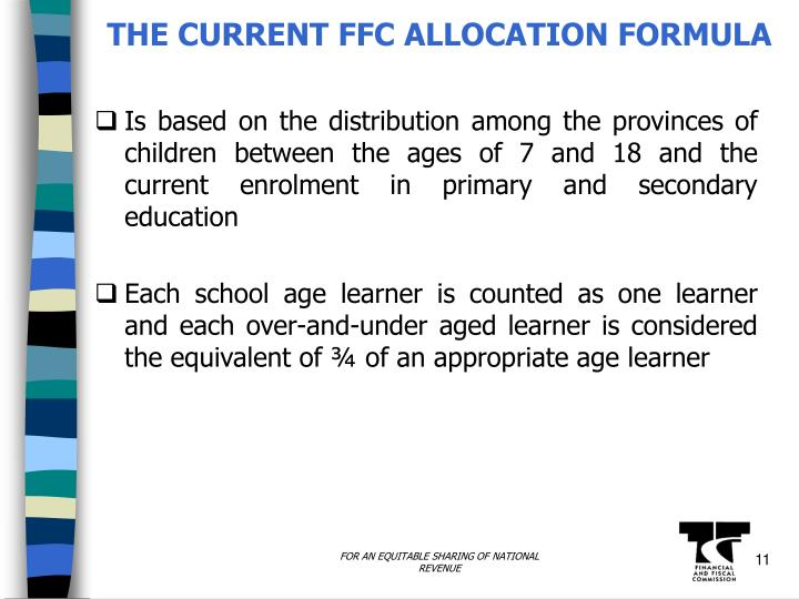 THE CURRENT FFC ALLOCATION FORMULA