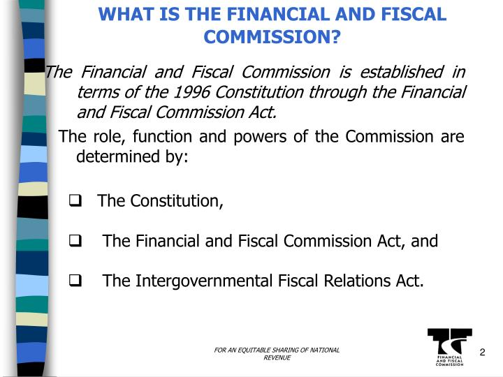 What is the financial and fiscal commission