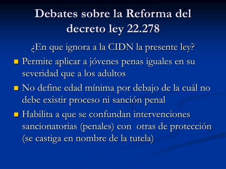 Debates sobre la Reforma del decreto ley 22.278