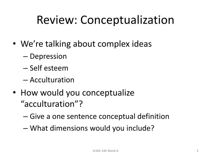 Review: Conceptualization