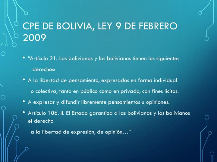 CPE de Bolivia, Ley 9 de febrero 2009