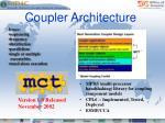 coupler architecture