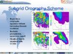 subgrid orography scheme