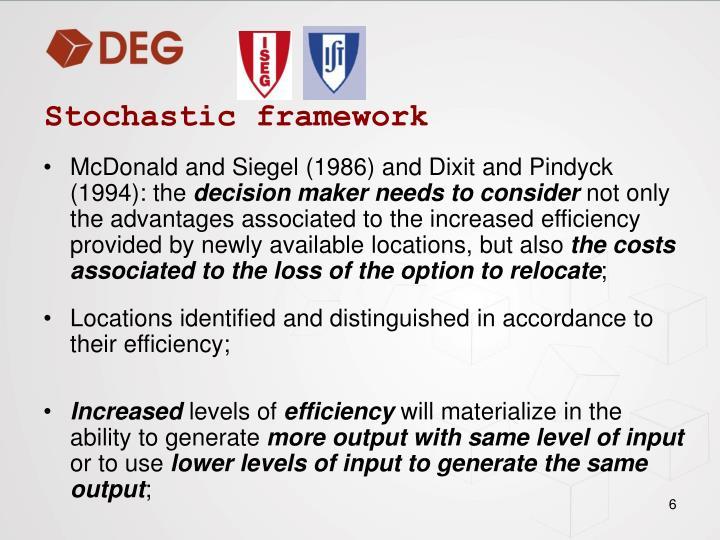 Stochastic framework