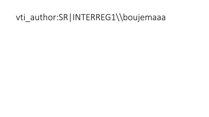 vti_author:SR|INTERREG1\boujemaaa