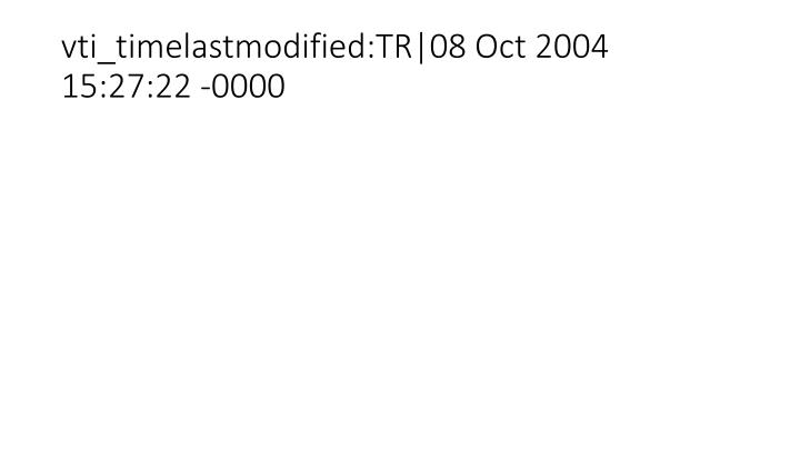 Vti timelastmodified tr 08 oct 2004 15 27 22 0000