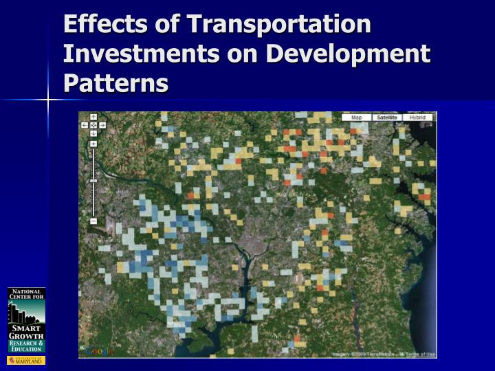 Effects of Transportation Investments on Development Patterns