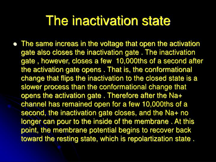 The inactivation state