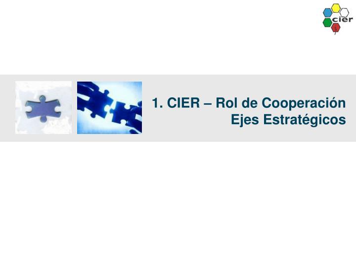 1. CIER – Rol de Cooperación