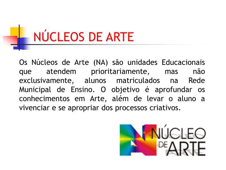 NÚCLEOS DE ARTE