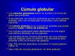 c mulo globular