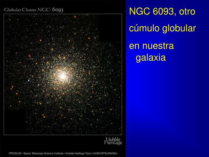 NGC 6093, otro