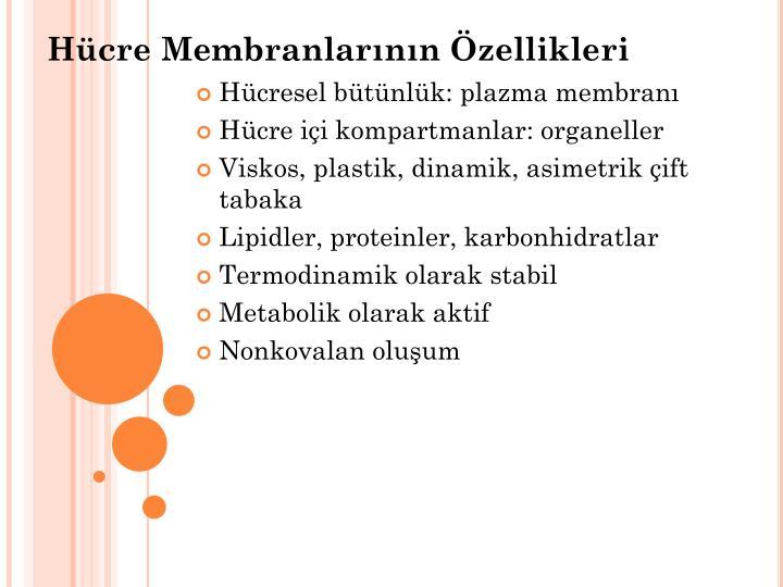 Hücre Membranlarının Özellikleri