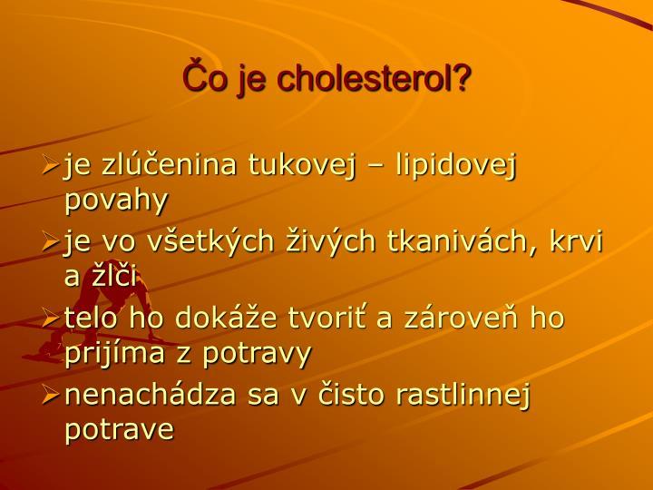 Čo je cholesterol?