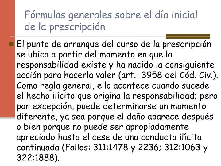 Fórmulas generales sobre el día inicial de la prescripción