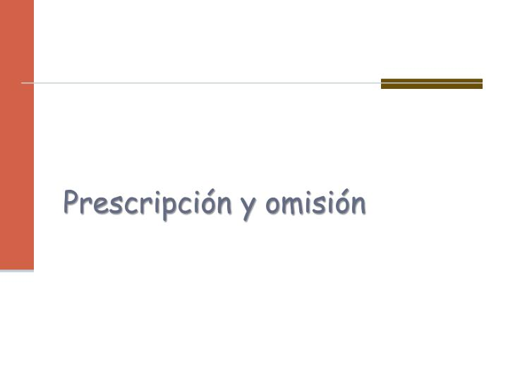 Prescripcin y omisin