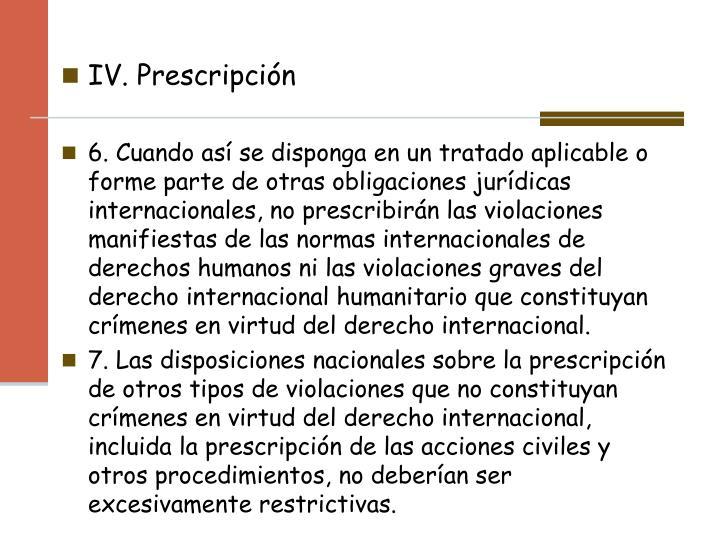 IV. Prescripción