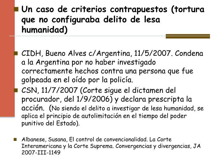 Un caso de criterios contrapuestos (tortura que no configuraba delito de lesa humanidad)