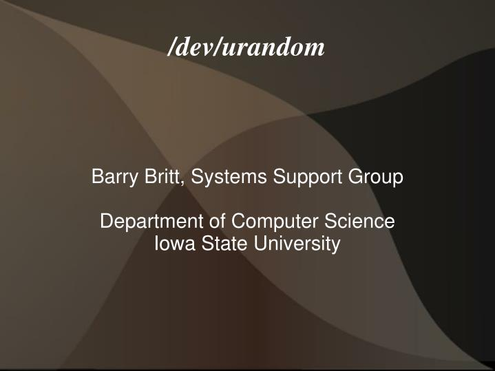 Barry britt systems support group department of computer science iowa state university