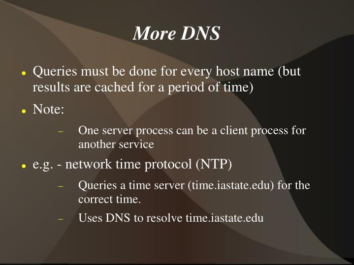 More DNS