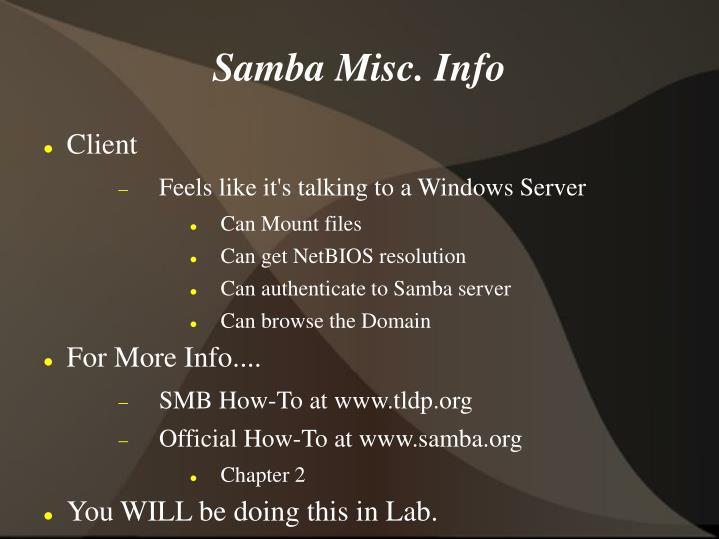 Samba Misc. Info