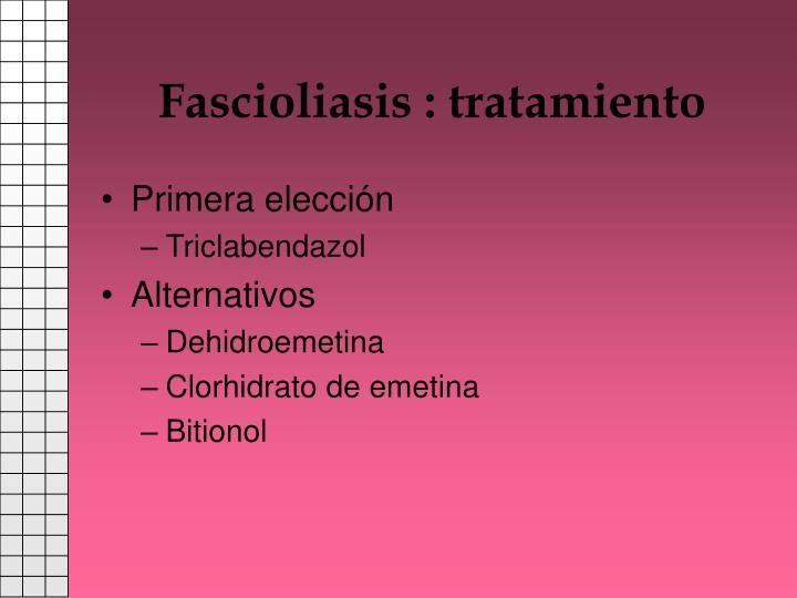 Fascioliasis : tratamiento